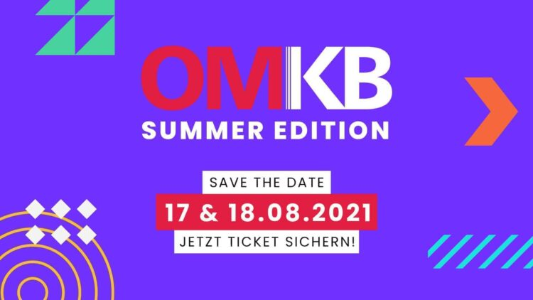 OMKB Summer Edition 2021 – SAVE THE DATE