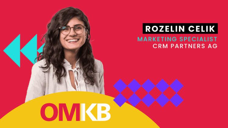 Rozelin Celik, CRM Partners | Customer Journey