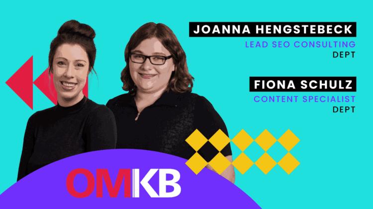Joanna Hengstebeck und Fiona Schulz, Dept | SEO Strategie