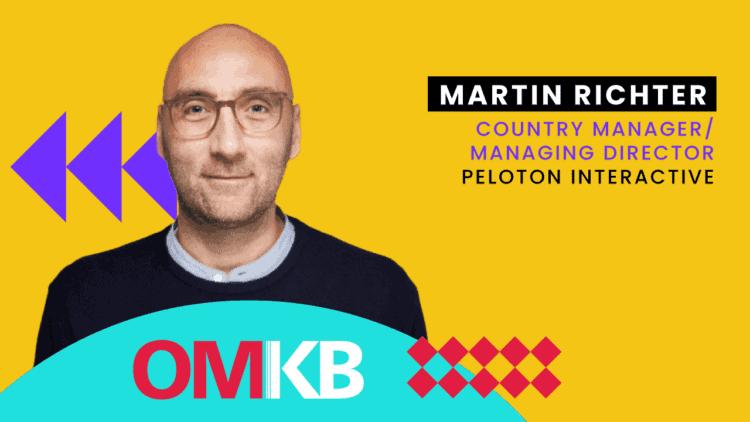 Martin Richter, Peloton Germany| OMKB CEO Talk