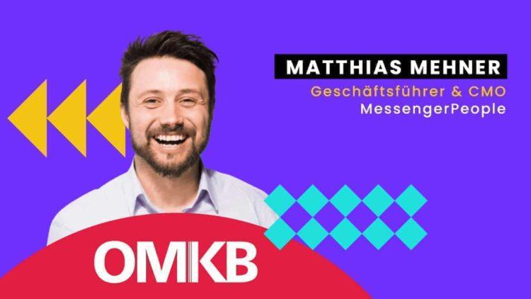 Matthias Mehner, MessengerPeople  The Return of the WhatsApp Newsletter?