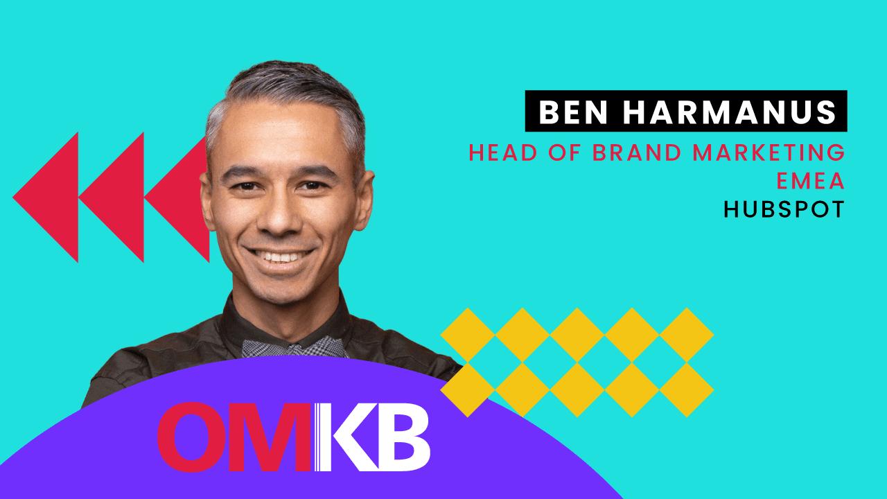 Ben Harmanus, HubSpot| Corporate Podcast: Extern und intern erfolgreich etablieren