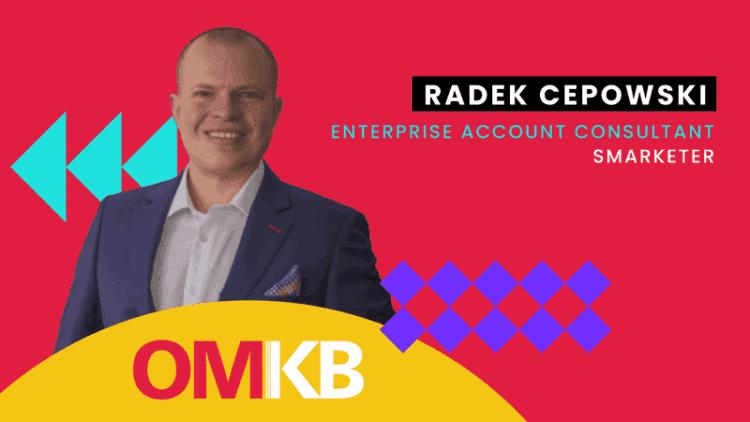 Radek Cepowski, Smarketer | Company to Watch | OMKB Summer Edition